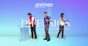 Spécialiste recrutement Street Marketing et Diffusion - Animeo